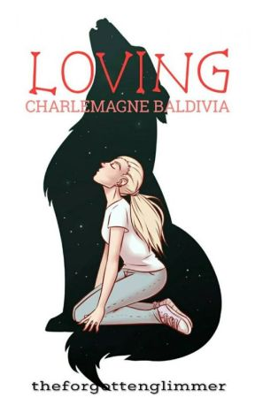 Loving Charlemagne Baldivia by bbglimmer