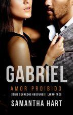 Amor Proibido - Série Segredos Obscuros - 3º livro (EM PAUSA) by Vanessalittleme