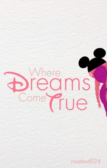 Where Dreams Come True (On Hold)