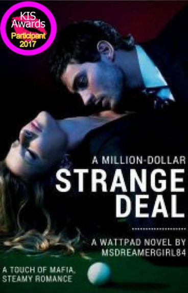 A Million-Dollar Strange Deal (UNEDITED VERSION)
