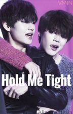 Hold Me Tight (bts fanfic: V/Jimin) (boyxboy) by AI_official