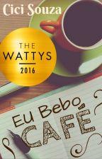 Eu Bebo Café by cicistuff