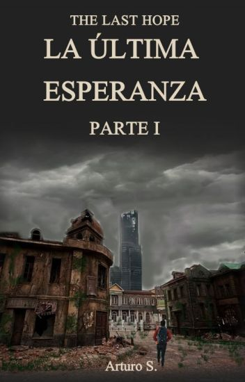The last hope: Esperanza  #1