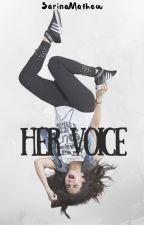 Her Voice by SarinaMathew