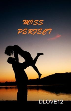 Miss Perfect (With You (Better Version)) by DLOVE12