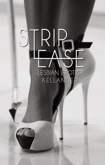 Strip Tease (Lesbian Storys)