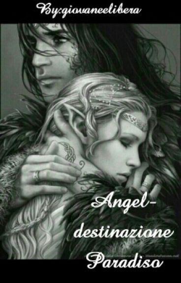 Angel- Destinazione paradiso
