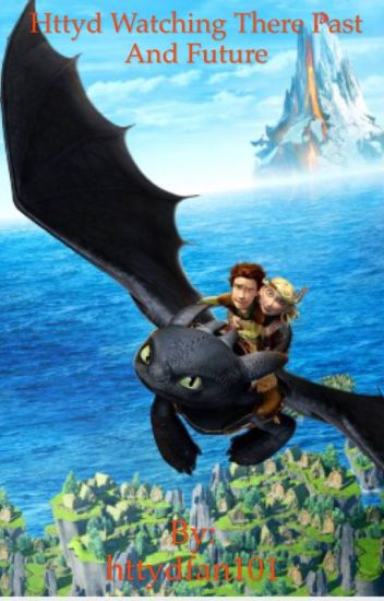 Httyd Watching Httyd Book 1