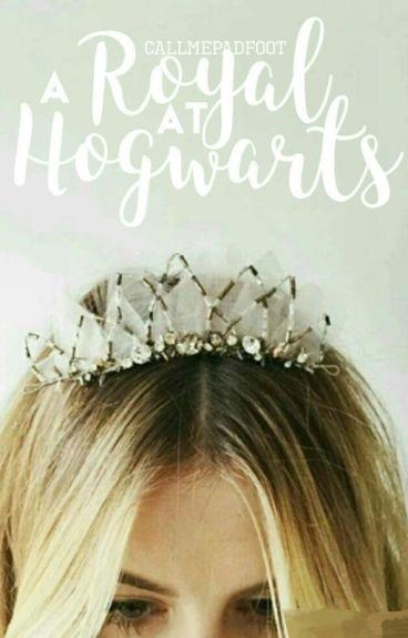 A Royal At Hogwarts