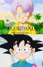 ~Recordando~ Yaoi (Trunks x Goten) by Carmen-Jeager