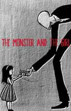 The MONSTER and the girl by EmilyLyons9