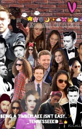 One Hell of A Ride (A Justin Timberlake Fanfiction) by _TennesseeKid