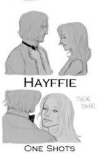 Hayffie One shots by __dreamingwriter__