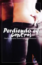 Perdiendo el control {Wigetta OS} by ledibatracia777