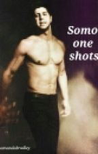 somo one shots by itsamandabradley