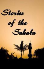 Stories of the Sahaba by Hinda4ever