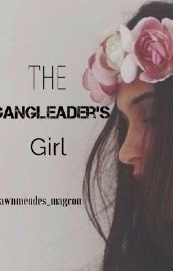 The Gangleader's Girl (book 1)