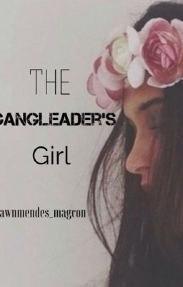 The Gangleader's Girl (book 1)