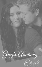 Grey's Anatomy  | Et si ? | by FanfictionManon