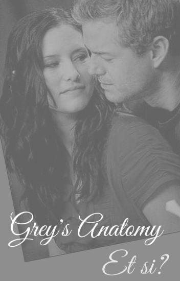 Grey's Anatomy  | Et si ? |