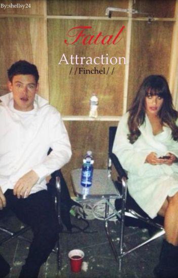 Fatal attraction//finchel//