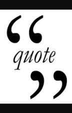 Quotes About Everything by Infinite15164