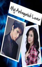 My Antagonist Lover by MademoiselleAgape