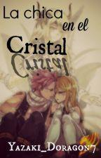 La chica en el cristal by Yazaki_Doragon7