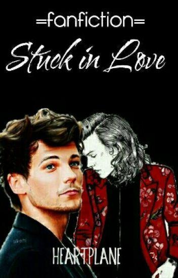 Stuck in Love [Larry Stylinson]