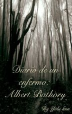 Diario de un enfermo: Albert Bathory by Yobi-kun