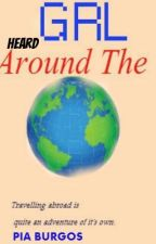 GRL Heard Around the world and other short stories by RoseBlossom79