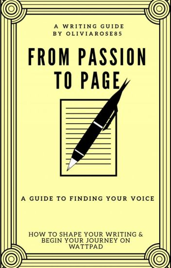 From Passion To Page; A Guide To Finding Your Voice