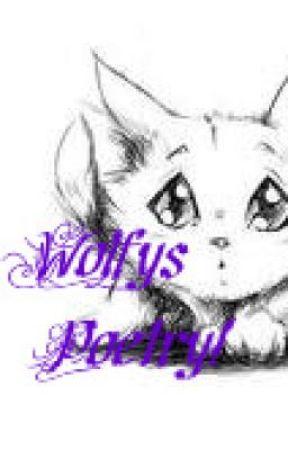 Wolfys Poetry. by XxJemanixX