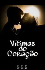Vítimas do Coração by SteDeSouza