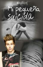 Mi Pequeña Suicida /luke Hemmings / 1 Temporada by NichmyMoon