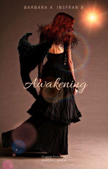 The Awakening - {Wattys2016}