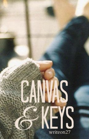 Canvas & Keys  by writeon27