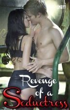 Revenge of a Seductress by LusciousFantasy