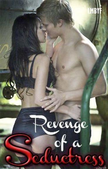 Revenge of a Seductress