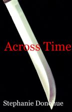 Across Time by casper2010