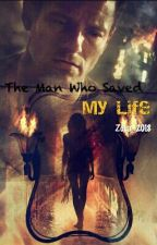 The Man Who Saved My Life by Zola2018