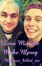 Love Mistake Muke Mpreg by 5sos_killed_me