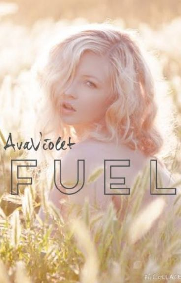 Fuel by AvaViolet