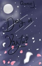 <UNDER EDITING> Dear Series||Diary of Vikklan||Book One by Evitigen