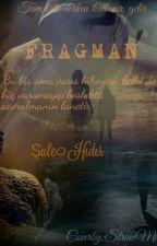 FRAGMAN by sulehidir