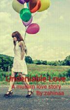 Undeniable  Love  () by zahinaa