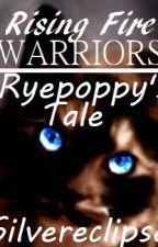 Ryepoppy's Tale | Warriors | [EDITED] by Xx_SilverEclipse_xX