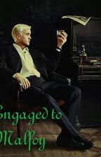 Engaged to Malfoy by _dont_cry_craft_