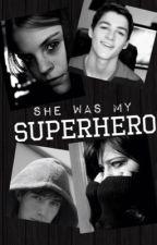 She Was My Superhero by _paigeisnotonfire_