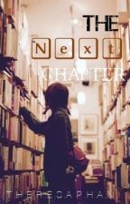 The Next Chapter by Puhleez_Imflawless